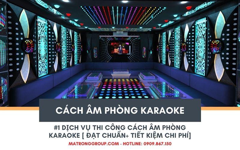 thi công cách âm phòng karaoke