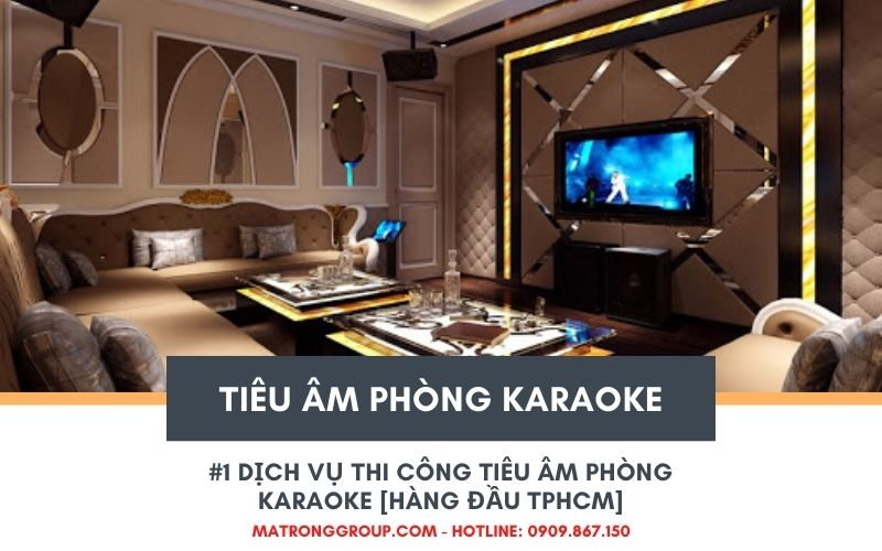 tiêu âm phòng karaoke